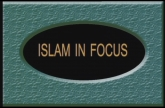 Islam in Focus (Part: 1 - 4)