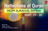Reflections of Quran from Surah al-Fatiha (Part: 19 - 20)