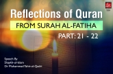 Reflections of Quran from Surah al-Fatiha (Part: 21 - 22)
