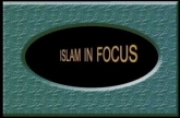 Islam in Focus (Part: 13 - 14)