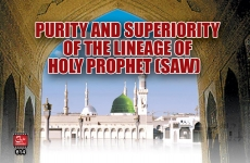 Purity & Superiority of the lineage of Holy Prophet (S.A.W)-by-Shaykh-ul-Islam Dr Muhammad Tahir-ul-Qadri