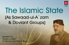 The Islamic State (As Sawaad-ul-A`zam & Doviant Groups)-by-Shaykh-ul-Islam Dr Muhammad Tahir-ul-Qadri