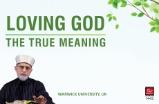 Loving God - The True Meaning Session 2-by-Shaykh-ul-Islam Dr Muhammad Tahir-ul-Qadri