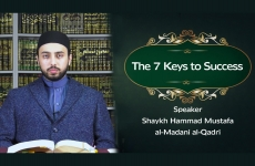 The 7 Keys to Success-by-Shaykh Hammad Mustafa al-Madani al-Qadri
